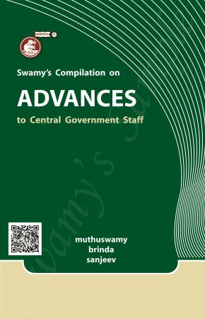 SWAMYS ADVANCES TO CENTRAL GOVT. SERVANTS - 2021