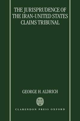 Jurisprudence of the Iran - United States Claims Tribunal