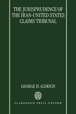 Jurisprudence of the Iran - United States Claims Tribunal
