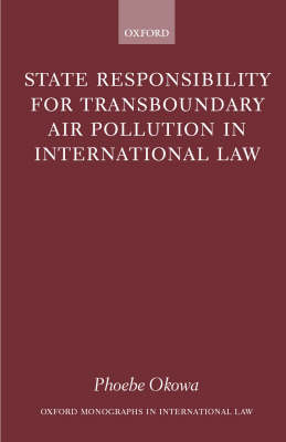 State Responsibility for Transboundary Air Pollution in International Law