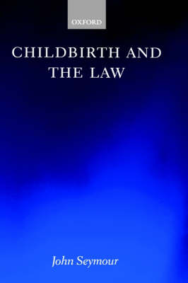 Childbirth and the Law