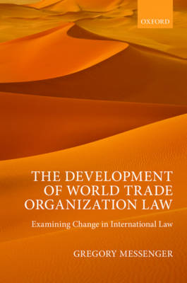Development of World Trade Organization Law