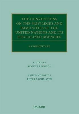 Conventions on the Privileges and Immunities of the United Nations and its Specialized Agencies