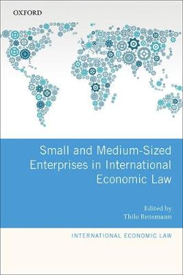 Small and Medium-Sized Enterprises in International Economic Law