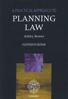 A Practical Approach to Planning Law 14th ed