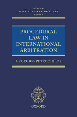 Procedural Law in International Arbitration