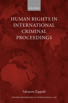 Human Rights in International Criminal Proceedings