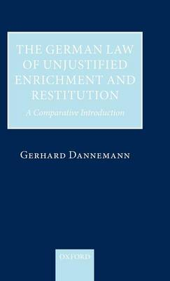 German Law of Unjustified Enrichment and Restitution