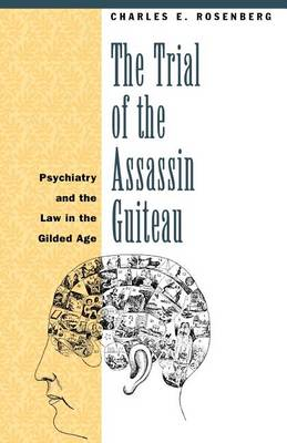 Trial of the Assassin Guiteau