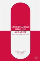 Understanding Drug Use and Abuse