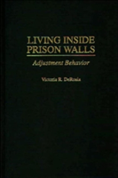 Living Inside Prison Walls