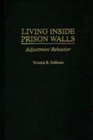 Living Inside Prison Walls