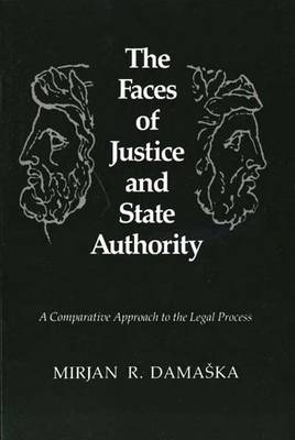 Faces of Justice and State Authority