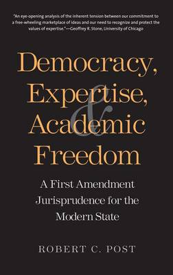 Democracy, Expertise, and Academic Freedom