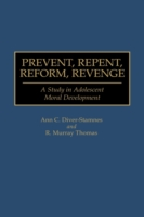 Prevent, Repent, Reform, Revenge
