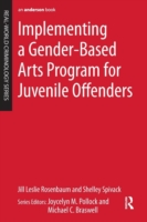 Implementing a Gender-Based Arts Program for Juvenile Offenders