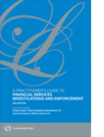 Practitioner's Guide to Financial Services Investigations and Enforcement