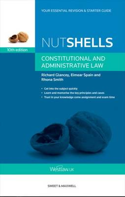 Nutshells Constitutional and Administrative Law 10th ed