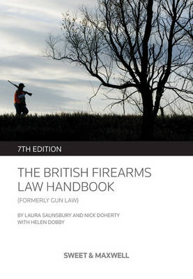 British Firearms Law Handbook