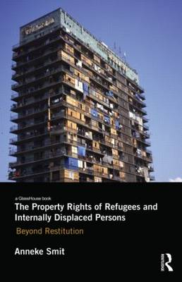 Property Rights of Refugees and Internally Displaced Persons