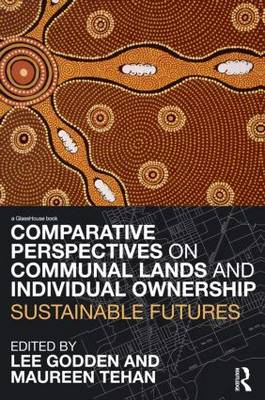 Comparative Perspectives on Communal Lands and Individual Ownership