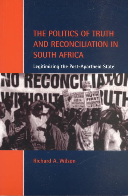 POLITIC TRUTH RECONCILIATION SOUTH AFRICA