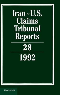 Iran-U.S. Claims Tribunal Reports: Volume 28