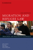 Migration and Refugee Law  Principles and Practice in Australia