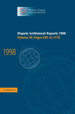 Dispute Settlement Reports 1998: Volume 3, Pages 697-1176