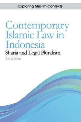 Contemporary Islamic Law in Indonesia