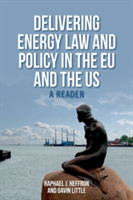 Delivering Energy Law and Policy in the Eu and the Us