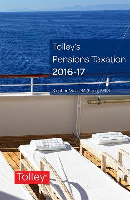 Tolley's Pensions Taxation 2016-2017