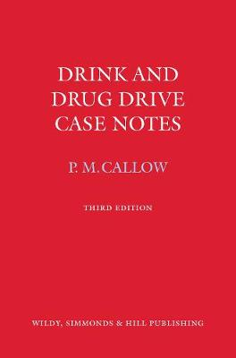 Drink and Drug Drive Cases Notes