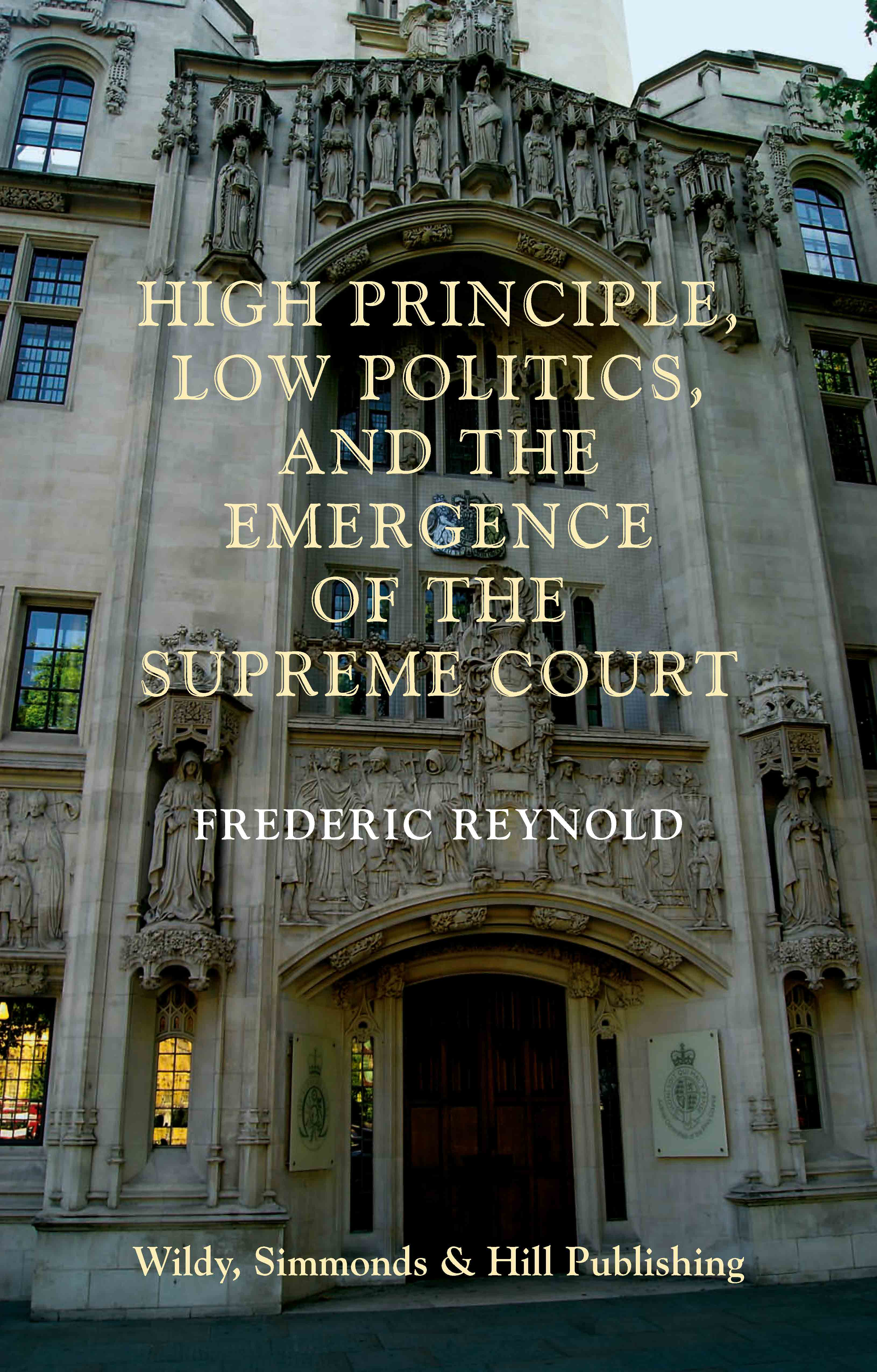 High Principle, Low Politics, and the Emergence of the Supreme Court