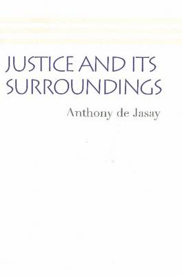 Justice and its Surroundings