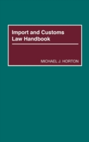 Import and Customs Law Handbook