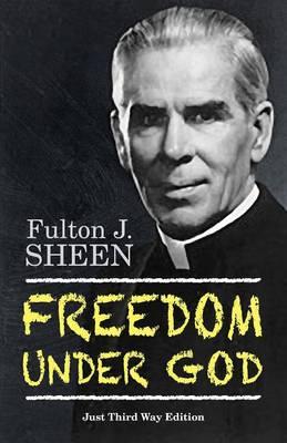 Freedom Under God