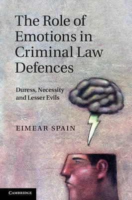 Role of Emotions in Criminal Law Defences
