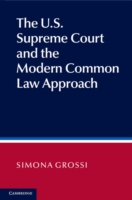 U.S. Supreme Court and the Modern Common Law Approach