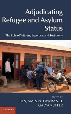 Adjudicating Refugee and Asylum Status