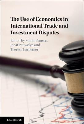 Use of Economics in International Trade and Investment Disputes