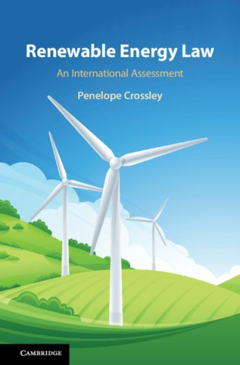 Renewable Energy Law: An International Assessment