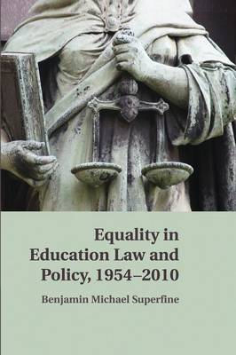 Equality in Education Law and Policy, 1954-2010