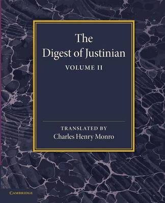 Digest of Justinian: Volume 2