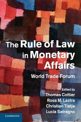 Rule of Law in Monetary Affairs