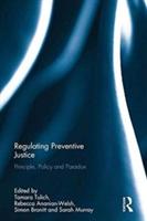 Regulating Preventive Justice