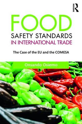 Food Safety Standards in International Trade