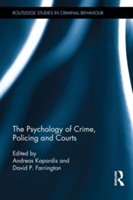 Psychology of Crime, Policing and Courts