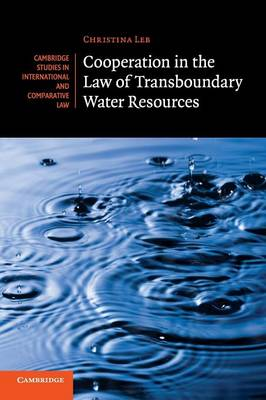 Cooperation In The Law Of Transboundary Water Resources