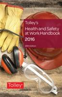 Tolley's Health & Safety at Work Handbook